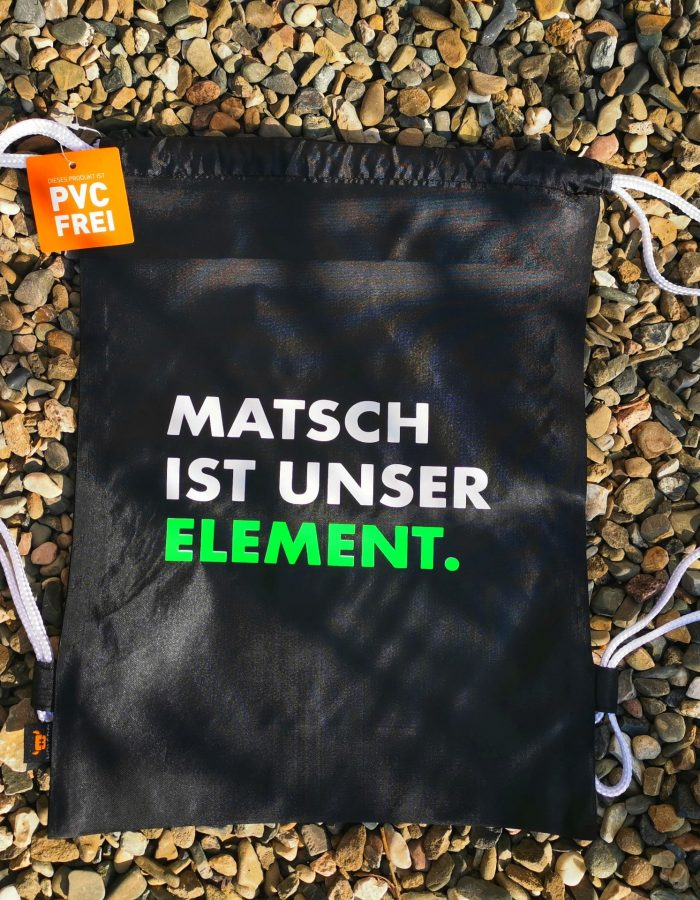 Gym bag Matsch ist unser element